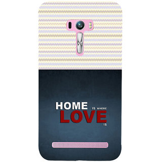 ifasho Home is where love is quote Back Case Cover for Asus Zenfone Selfie