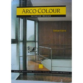 Interiors Interior Design (Arco Colour Collection)
