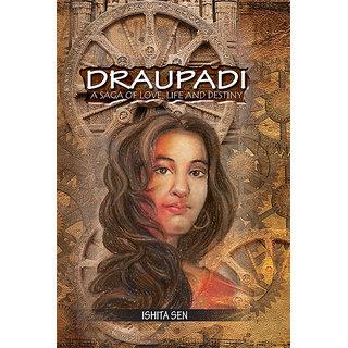 Draupadi A Saga of Love, Life and Destiny