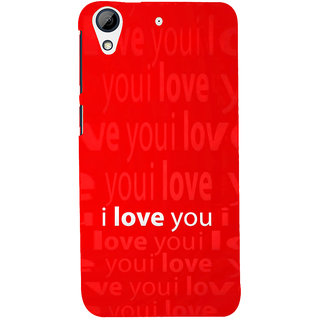 ifasho Love Quotes I love you Back Case Cover for HTC Desire 626