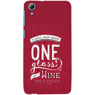 ifasho drink quotes Back Case Cover for HTC Desire 826
