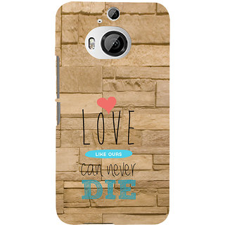 ifasho Love Can Not Die Back Case Cover for HTC ONE M9 Plus