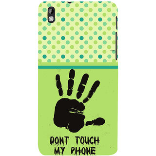 ifasho Modern Art Design  dont touch my phone with palm Back Case Cover for HTC Desire 816