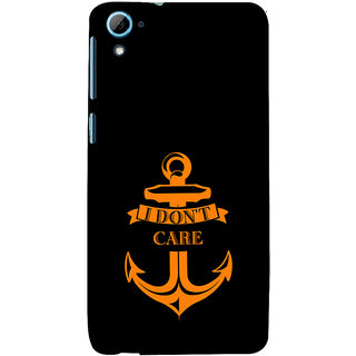 ifasho I dont care quotes Back Case Cover for HTC Desire 828