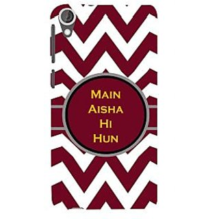 ifasho Main Aisha hi hun in quote in arrows Back Case Cover for HTC Desire 820
