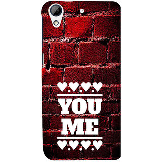 ifasho Quote On Love you and me Back Case Cover for HTC Desire 728