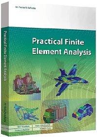 Practical Finite Element Analysis