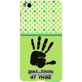 ifasho Modern Art Design  dont touch my phone with palm Back Case Cover for Redmi Mi4i