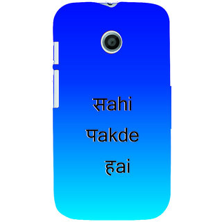 ifasho sahi pakde hain hindi quotes Back Case Cover for MOTO E
