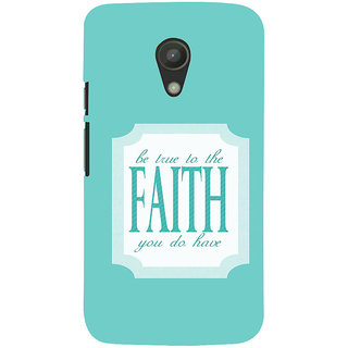 ifasho Faith  Quote Back Case Cover for Moto G2