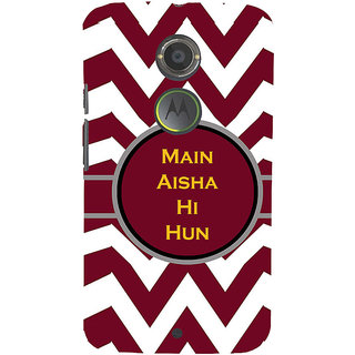 ifasho Main Aisha hi hun in quote in arrows Back Case Cover for Motorola MOTO X2