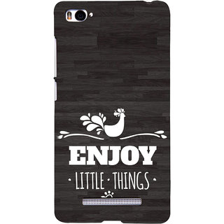 ifasho enjoy little things Back Case Cover for Redmi Mi4i