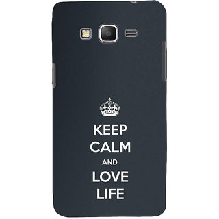 ifasho Nice Quote On Keep Calm Back Case Cover for Samsung Galaxy Grand Prime
