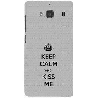 ifasho Nice Quote On Keep Calm Back Case Cover for Redmi 2S