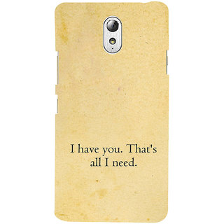 ifasho I have you thats all I need Back Case Cover for Lenovo Vibe P1M