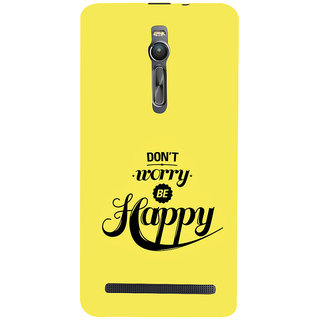 ifasho Dont worry be happy Back Case Cover for Asus Zenfone2