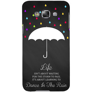 ifasho Good Quote on Rain Back Case Cover for Samsung Galaxy E7