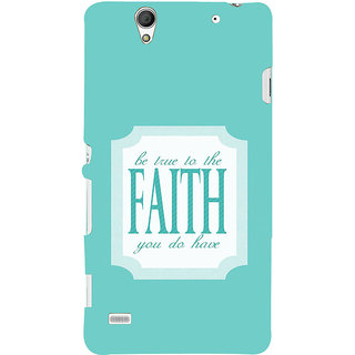 ifasho Faith  Quote Back Case Cover for Sony Xperia C4