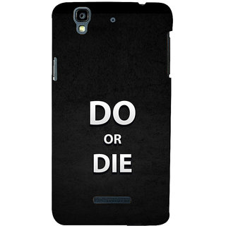 ifasho Do or die Back Case Cover for YU Yurekha