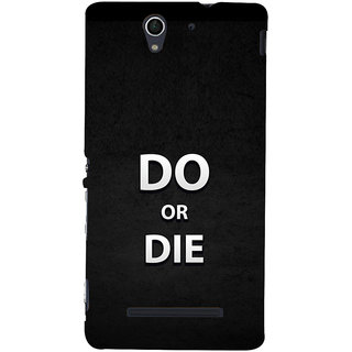 ifasho Do or die Back Case Cover for Sony Xperia C3 Dual