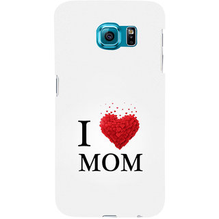ifasho Love Quotes I love mom Back Case Cover for Samsung Galaxy S6 Edge Plus