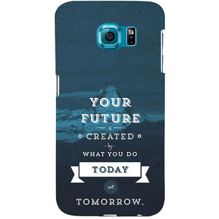 ifasho Good Quote On Future Back Case Cover for Samsung Galaxy S6 Edge Plus