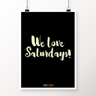 Desi Swag Multicolor Paper Posters We Love Saturdays