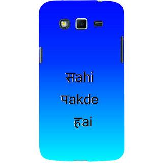 ifasho sahi pakde hain hindi quotes Back Case Cover for Samsung Galaxy Grand