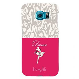 ifasho Dance its my life Back Case Cover for Samsung Galaxy S6 Edge Plus