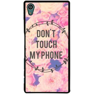 Ayaashii Dont Touch My Phone Back Case Cover for Sony Xperia Z5::Sony Xperia Z5 Dual::Sony Xperia Z5 Premium