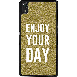 Ayaashii Enjoy Your Day Back Case Cover for Sony Xperia Z3::Sony Xperia Z3 D6653 D6603
