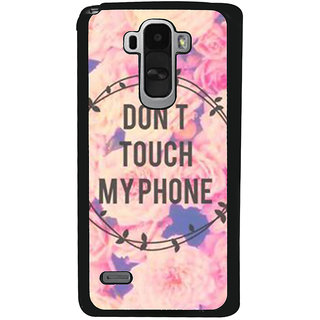 Ayaashii Dont Touch My Phone Back Case Cover for LG G4 Stylus