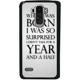Ayaashii When I Was Born Back Case Cover for LG G4 Stylus