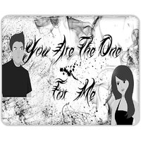 You Are The One For Me Mouse Pad By Shopkeeda