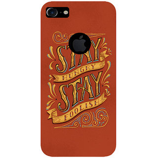 GripIt Stay Hunger Stay Foolish Printed Case for Apple iPhone 7