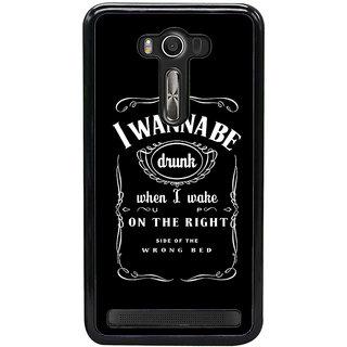 Ayaashii I Wanna Be Drunk Back Case Cover for Asus Zenfone Selfie::Asus Zenfone Selfie ZD551KL