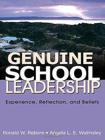 Genuine School Leadership Experience, Reflection and Beliefs 0 Paperback  7 Jul 2008