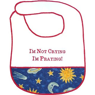 Im Not Crying, Im Praying! Baby Bib
