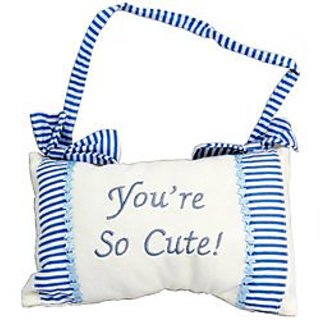 Youre So Cute! Hanging Decorative Blue Pillow