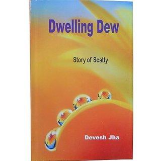 Dwelling Dew