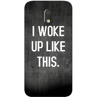 GripIt I WOKE UP LIKE THIS (Black) Cover for Motorola Moto E3