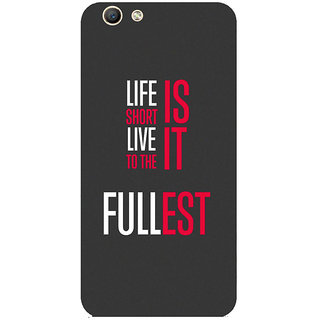 GripIt Life Is Short Printed Case for Oppo F1s