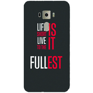 GripIt Life Is Short Printed Case for Asus Zenfone 3
