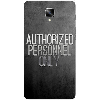 GripIt Authorized Personnel Only Printed Casefor OnePlus 3