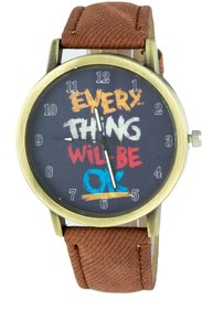 Addic Every Thing Will Be Ok Printed Dial Analog Watch