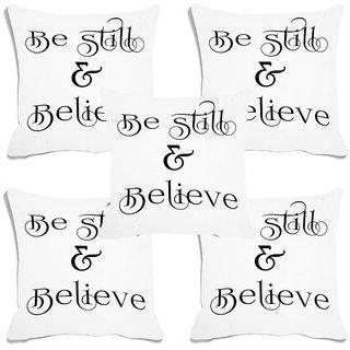 meSleep Be Still & Believe White Digital Printed Cushion Cover (16x16)