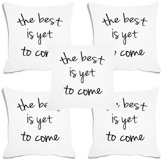 meSleep The Best Is Yet To Come White Digital Printed Cushion Cover (16x16)