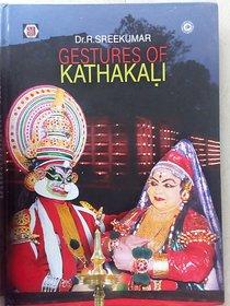 Gestures Of Kathakali
