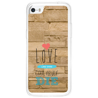 ifasho Love Can Not Die Back Case Cover for   5C