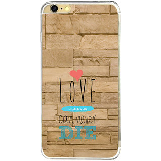 ifasho Love Can Not Die Back Case Cover for   6